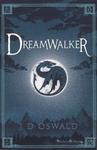James D. Oswald: Dreamwalker UK-Taschenbuchausgabe Penguin Books (2014)