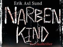 Erik Axl Sund: Narbenkind