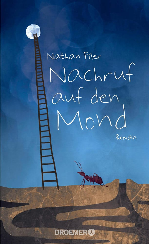 Nathan Filer: Nachruf auf den Mond Deutsche Ausgabe Droemer Verlag (2015)