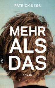 Patrick Ness: Mehr als das Deutscher Hardcover cbt Verlag (2014)