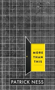 Patrick Ness: More than this UK-Taschenbuch Walker Books (2013)