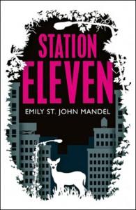 Emily St. John Mandel: Station Eleven UK-Hardcover Picador (2014)
