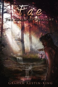 Graham Austrin-King: Fae-The Realm of Twilight UK-Paperback Edition ET: 15. Dezember 2014