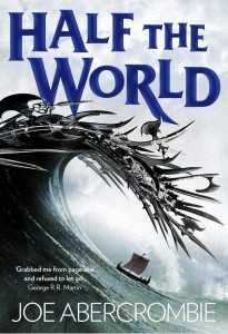 Joe Abercrombie: Half the World UK-Erstausgabe Harper Voyager (2015)