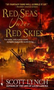 Scott Lynch: Red Seas under Red Skies UK-Taschenbuchausgabe Spectra Verlag (2008)