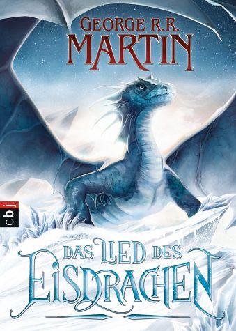 George R. R. Martin: Das Lied des Eisdrachen Neuauflage, cbj (2015)