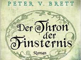 Ankündigung: Der Thron der Finsternis (von Peter V. Brett)