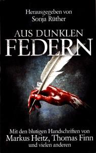 Sonja Rüther (Hrsg.): Aus dunklen Federn Taschenbuchausgabe Verlag Briefgestöber (2014)
