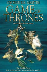 George R. R. Martin: Game of Thrones Broschierte dt. Ausgabe  Graphic Novel Volume One
