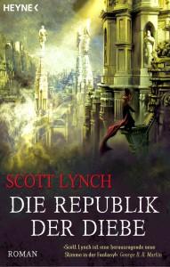 Scott Lynch: Die Republik der Diebe, Dt. Taschenbuchausgabe Heyne Verlag (2014)