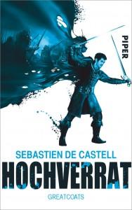 Sebastien de Castell: Hochverrat Broschierte Ausgabe  Pieper Verlag (2014)
