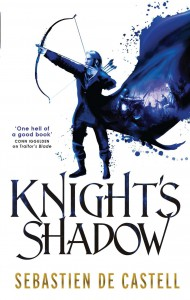 Sebastien de Castell: Knight's Shadow (2015)