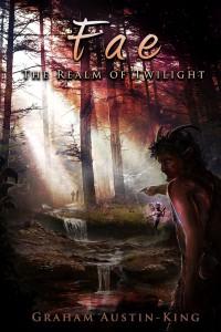 Graham Austin-King: Fae - The Realm of Twilight, UK-Taschenbuchausgabe, Fallen Leaf Press (2015)