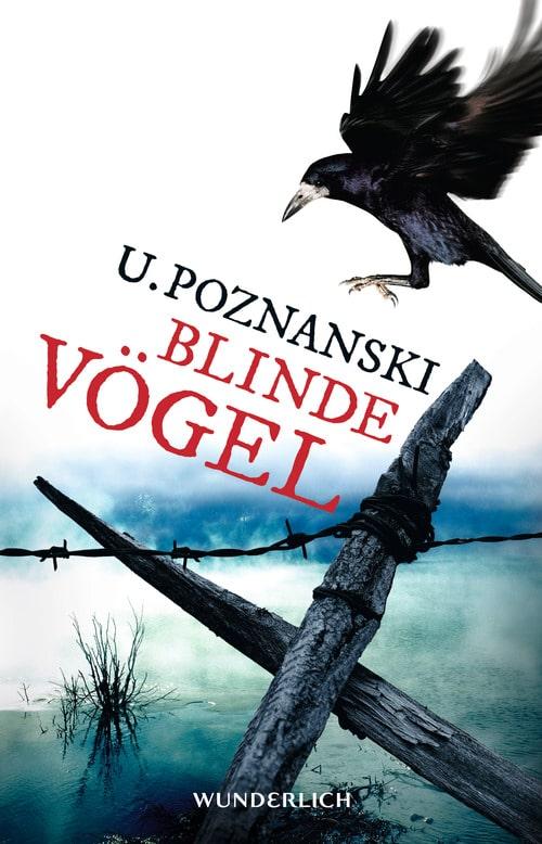 Ursula Poznanski: Blinde Vögel, Rowohlt Verlag, (2014)