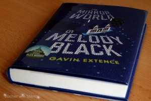 Gavin Extence: The Mirror World of Melody Black UK-Hardcoverausgabe Hodder & Stoughton (2015), Libellen im Kopf