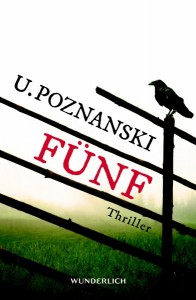 Ursula Poznanski: Fünf Taschenbuchausgabe Rowohlt Verlag (2013)