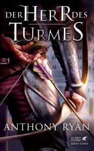 Anthony Ryan: Der Herr des Turmes, Deutscher Hardcover, Hobbit Presse/Klett-Cotta (2015)