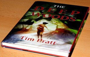 Tim_Pratt_Deep_Woods