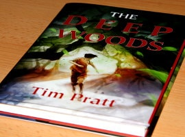 Tim Pratt: The Deep Woods (Fantasy-Novelle)