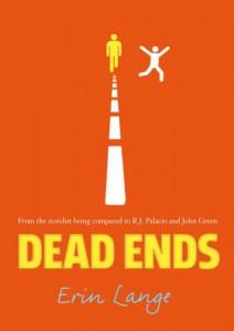 Erin Jade Lange: Dead Ends US-Taschenbuchausgabe Faber Children's Books (2014) (Halbe Helden)