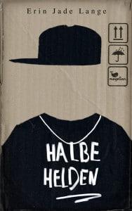 Erin Jafe Lange: Halbe Helden Dt. Hardcoverausgabe Magellan Verlag (2015)