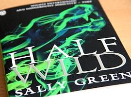Neu eingetroffen: Half Wild (von Sally Green)
