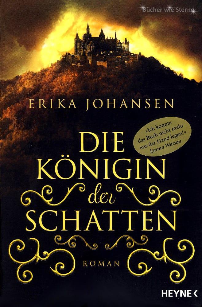 Erika Johansen: Die Königin der Schatten Dt. broschierte Ausgabe Heyne Verlag (2015)