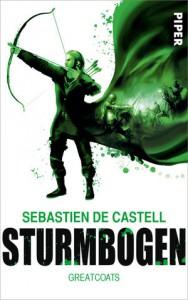 Sebastien de Castell: Sturmbogen Greatcoats-Reihe, Band 3 Broschierte Ausgabe Pieper Verlag 05.10.2015