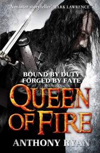 Anthony Ryan: Queen of Fire Hardcover Little, Brown Book Group (2015)
