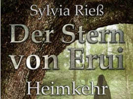 Der Stern von Erui (Heimkehr) von Sylvia Rieß