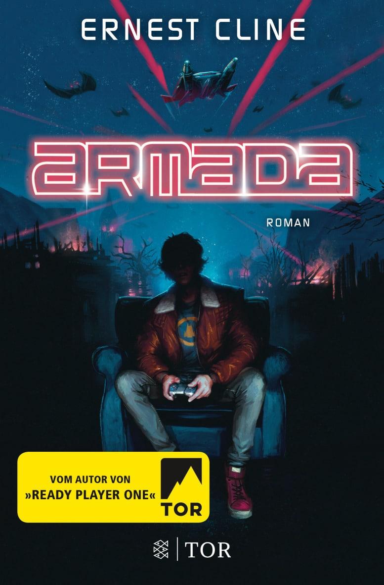 Ernest Cline: Armada, Fischer TOR Verlag, 2018