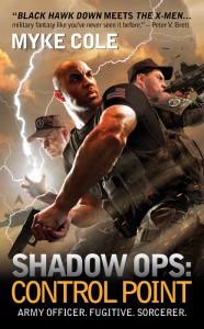 Myke Cole: Control Point (Shadow Ops 1) US-Taschenbuchausgabe Ace Verlag (2012)