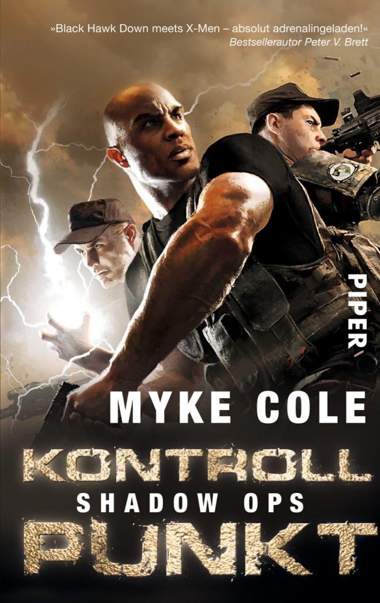 Myke Cole: Shadow Ops: Kontrollpunkt, Taschenbuch, Piper Verlag