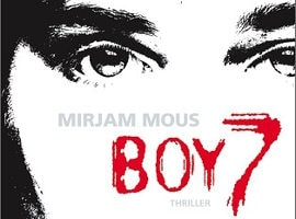 Boy 7 (Jugendthriller) von  Mirjam Mous
