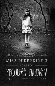 Ransom Riggs: Miss Peregrine's Home for Peculiar Children Quirk Books (2011)
