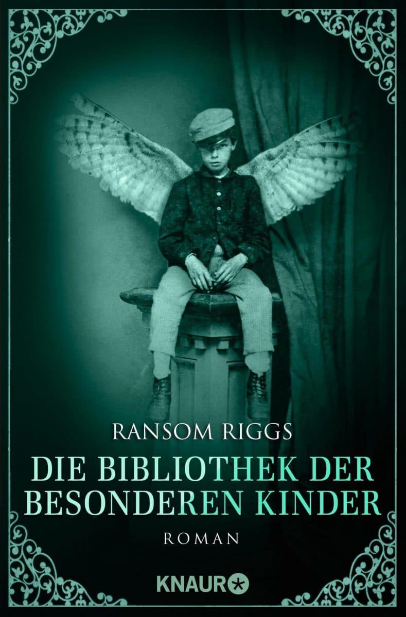 Ransom Riggs: Die Bibliothek der besonderen Kindern, Knaur Verlag, 2016