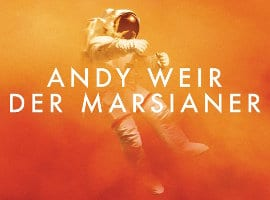 Andy Weir: Der Marsianer (The Martian)