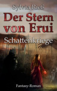 Sylvia Rieß: Schattenkriege (Der Stern von Erui 2), E-Book (2015)