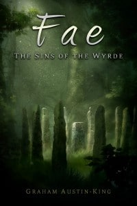 Graham Austin-King: Fae - The Sins of the Wyrde, UK-Taschenbuchausgabe, (2015)