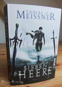 Tobias O. Meissner: Sieben Heere, Broschierte Ausgabe, PIPER Verlag (2015)