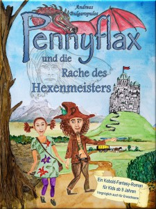 Andreas Bulgaropulos: Pennyflax und die Rache des Hexenmeisters, neobooks Self-Publishing (2015)