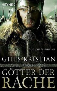 Giles Kristian: Götter der Rache Dt. Taschenbuchausgabe Heyne Verlag (2015)