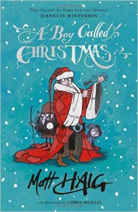 Matt Haig: A Boy Called Christmas UK-Hardcover Canongate Verlag (2015)