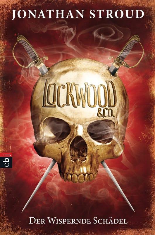 Jonathan Stroud: Der wispernde Schädel Lockwood & Co. 2 cbj Verlag (2014)