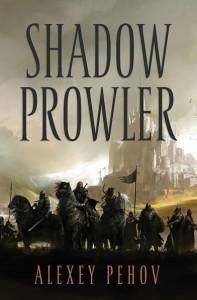 Alexey Pehov: Shadow Prowler UK-Ausgabe (Schattenwanderer)