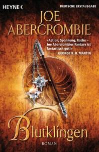 Joe Abercrombie: Blutklingen Taschenbuchausgabe Heyne Verlag (2013)