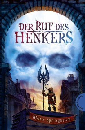 Björn Springorum: Der Ruf des Henkers (Die besten Fantasybücher für Jugendliche)