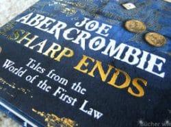 Neuzugang: Sharp Ends (Anthologie) von Joe Abercrombie