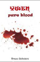 Draco Schwarz: Ywen - Pure Blood E-Book Neobooks (2015)