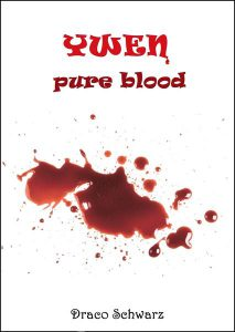 Draco Schwarz: Ywen - Pure Blood E-Book Neobooks (2015)